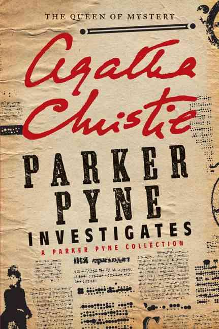 Parker Pyne Investigates By Christie, Agatha
